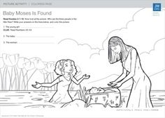 PICTURE ACTIVITIES PICTURE ACTIVITIES Baby Moses Is Found Download this coloring page and try to identify the three people in the Nile ...