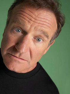 I enjoy this up close photo of robin williams. This would work for someone who is quirky with a funny personality.