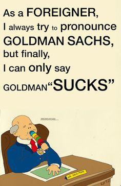 Goldman Sachs?