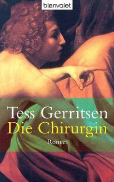 Die Chirurgin von Tess Gerritsen