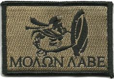 Spartan - Molon Labe Tactical Patch - Coyote by Gadsden and Culpeper, http://www.amazon.com/dp/B009LA3KPC/ref=cm_sw_r_pi_dp_zEB.qb1QDTEQG