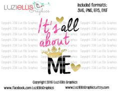 It's all about me SVG EPS DXF files for Vinyl by LuziEllisGraphics