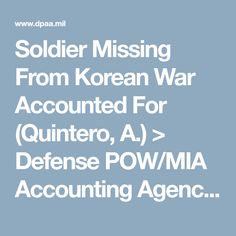 Soldier Missing From Korean War Accounted For (Quintero, A.) > Defense POW/MIA Accounting Agency > Recent News & Stories