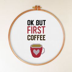 OK But First Coffee cross stitch pattern modern by ThuHaDesign