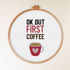 OK But First Coffee cross stitch pattern, modern cross stitch pattern, coffee…