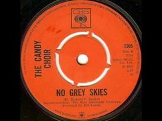 "The Candy Choir "" No Grey Skies "" - YouTube"