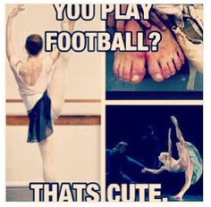 So true! Guys have no idea the work we put into our dancing!