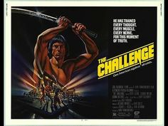 The Challenge (1982)Trailer (Scott Glenn, Toshiro Mifune,  Donna Kei Benz)
