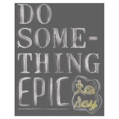 Do Something Epic Canvas Print