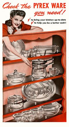 Vintage Ad: Check Out The Pyrex That You Need. Pyrex is perfect for all your cooking needs in the Kitchen. Pyrex Vintage, Vintage Kitchenware, Vintage Dishes, Vintage Glassware, Vintage Ads, Vintage Prints, Vintage Ephemera, Old Advertisements, Retro Advertising