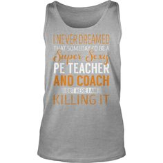 Super Sexy Pe Teacher And Coach Job Title TShirt #gift #ideas #Popular #Everything #Videos #Shop #Animals #pets #Architecture #Art #Cars #motorcycles #Celebrities #DIY #crafts #Design #Education #Entertainment #Food #drink #Gardening #Geek #Hair #beauty #Health #fitness #History #Holidays #events #Home decor #Humor #Illustrations #posters #Kids #parenting #Men #Outdoors #Photography #Products #Quotes #Science #nature #Sports #Tattoos #Technology #Travel #Weddings #Women