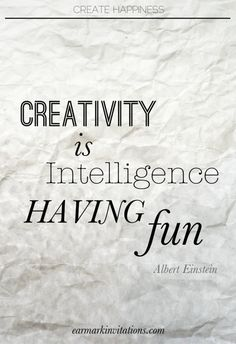 """""""creativity is Intelligence having fun""""-Albert Einstein Great Quotes, Quotes To Live By, Inspirational Quotes, Words Quotes, Me Quotes, Sayings, Inspiration Typographie, Lectures, More Than Words"""