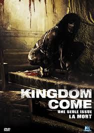 Kingdom Come (2014)   A group of strangers wake up in an abandoned hospital to find themselves stalked by a supernatural force with sinister intentions.
