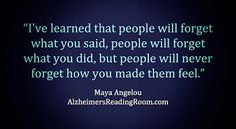 Dementia Patients - They Never Forget How You Made Them Feel       |        Alzheimer's Reading Room