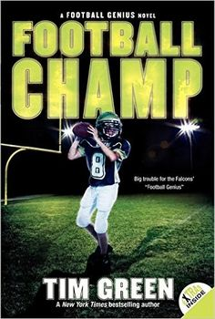 Football Champ (Football Genius): Tim Green: 9780061626913: Amazon.com: Books