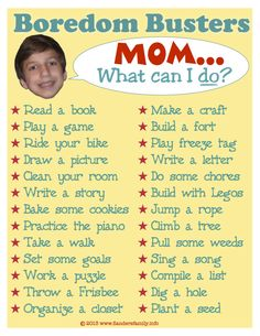 "Free printable list of things kids can do when ""there's nothing to do."" My kids are teens and they would still do most of these things. Great list!"