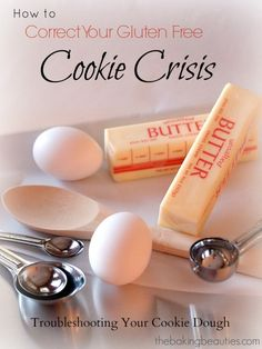 How To Correct Your Gluten Free Cookie Crisis ~ The Baking Beauties