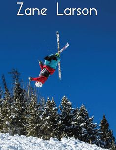 Zane Larson -- Freestyle & Ski Racer -- Lifestyle Team