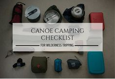 Going on your own canoe trip can be fraught with confusion about what gear to bring. Use this guide and downloadable canoe camping checklist for your next wilderness canoe trip.