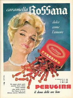Caramelle ROSSANA were produced by Perugina and were one of the most famous Italian candies Vintage Labels, Vintage Ads, Vintage Photos, Vintage Antiques, Retro Ads, Advertising Slogans, Vintage Advertising Posters, Vintage Advertisements, Vintage Italian Posters