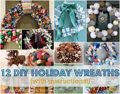 12 Unique DIY Holiday Wreath Ideas with instructions