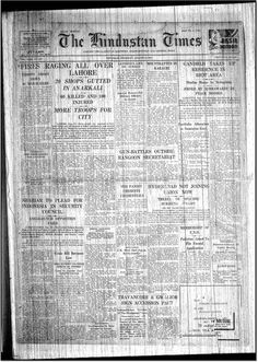 The Day Pakistan was formed -- amid riots. One day before India's Independence -HT front page on August 14, 1947