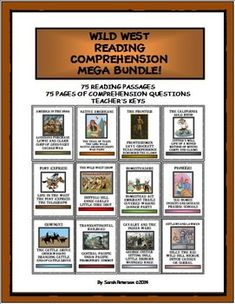 GREAT FOR THE ENTIRE SEMESTER!!! This BUNDLE is great for Social Studies (History) and Language Arts (Reading Comprehension). The bundle contains all of my Wild, Wild West Reading Comprehension Products: 75 one OR two-page reading passages of informational text; 75 pages of reading comprehension questions (one for each passage); and the teacher's keys. Questions are true or false; multiple choice and open ended, and include both literal and inferential questions. 4-7 Grade and Homeschool…