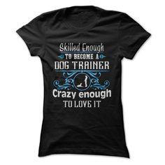 Dog Trainer Tshirt T Shirt, Hoodie, Sweatshirt
