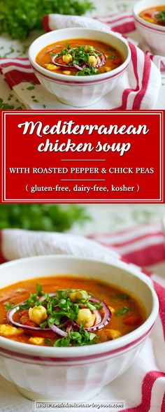 This Mediterranean chicken soup with roasted peppers and chick peas is comforting, yet healthy and bursting with Mediterranean flavours <3   kosher glutenfree
