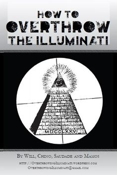 How to overthrow the Illuminati