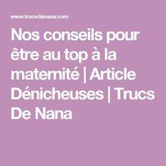 Nos conseils pour être au top à la maternité   Article Dénicheuses   Trucs De Nana