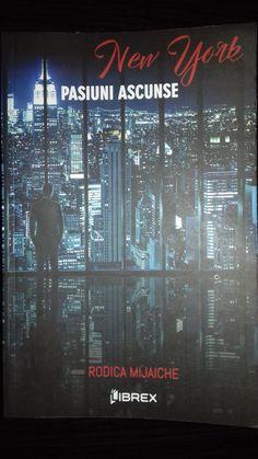 "Pasiuni Ascunse "" New York"" - Rodica Mijaiche"