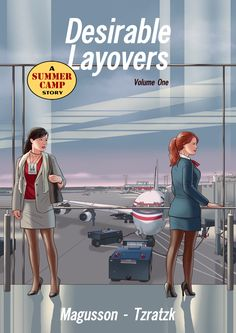 Tnc A Summer Camp Story Desirable Layovers Cover Summer Camps