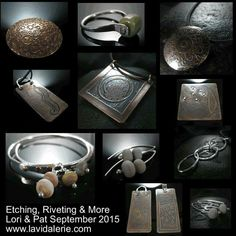 Latest etching & riveting workshop students work  - Lori & Pat September 2015