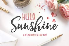 Hello Sunshine! A New Brush Font Duo!