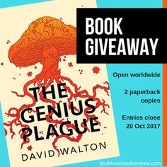 The Genius Plague Review: Another nuanced, action-packed thriller from David Walton, a master in the sci-fi genre. Fungi have never been more terrifying!