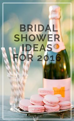 2016 bridal shower ideas.