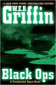 Black Ops (The Presidential Agent #5)  by W.E.B. Griffin