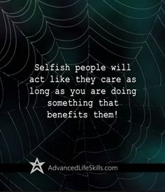 Selfish people...