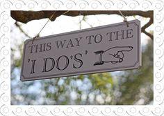 This Way to the I Do's Wedding Sign | Black And White Vintage Wooden Signs in Möbel & Wohnen, Hochzeitsdekoration, Dekoration | eBay