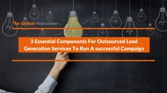 Outsourced lead generation services providers perform one of the toughest jobs in the world, made even tougher by the changed business environment today. Focusing on the main components of lead generation can enable them to maintain a highly effective and successful campaign for longer time periods.