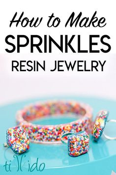 Make whimsical sprinkle filled resin jewelry with this easy tutorial.  I made these sprinkle rings, bracelets, and necklaces as favors for a Sprinkles birthday party.