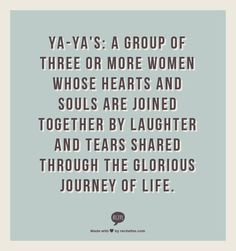 """It's life Sidda. You don't figure it out. You just climb up on the beast and ride."" ~ Rebecca Wells, Divine Secrets of the Ya-Ya Sisterhood Ya Ya Sisterhood, Sisterhood Quotes, The Words, Movie Quotes, Funny Quotes, Wise Quotes, Inspirational Quotes, Great Quotes, Quotes To Live By"