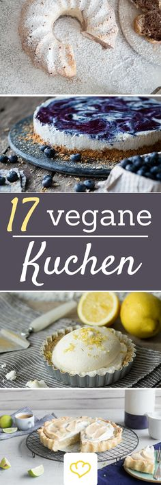 Diese 17 Kuchen muss jeder Veganer kennen!