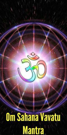 Om Sahana Vavatu Mantra: Lyrics, Meaning and Benefits