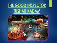 THE GOOD INSPECTOR TUSHAR KADAM by tushar284142 via authorSTREAM
