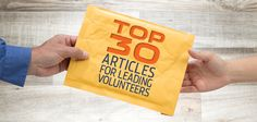 Top 30 Articles for Leading Volunteers