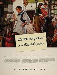 1936 Ad Gulf Gasoline 1911 General Store Storekeeper Old Advertisements, Advertising, Ads, Vintage Drawing, Vintage Prints, Letters, Oil Industry, Vintage Auto, General Store