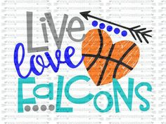 Items similar to Live Love Eagles basketball svg, team spirit svg, basketball cut file socuteappliques, scrapbook file, SvG Sayings on Etsy Embroidery Designs, Embroidery Files, Vikings, Wwe, Vinyl Cutter, Live Love, School Spirit, Silhouette Cameo, Cutting Files