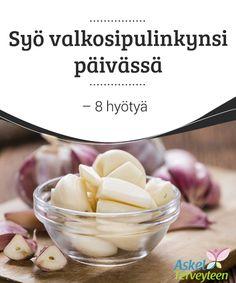 Syö valkosipulinkynsi päivässä - 8 hyötyä   Valkosipuli on kieltämättä yksi eniten käytetyistä ja #hyödynnetyistä luonnon lääkeaineista. Valkosipuli on ollut #lääkinnällisessä käytössä jo vuosisatojen ajan ja se on monille eri kulttuureille tuttu aines. Valkosipuli on paljon enemmän kuin pelkkä #ruuanlaitossa käytetty mauste.   #Luontaishoidot